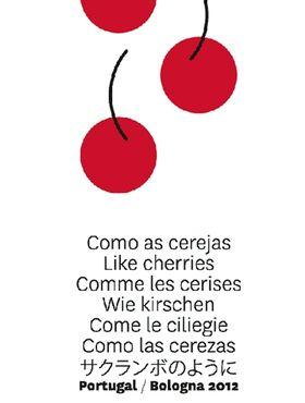 As cerejas são o tema da edição 2012 da Feira do Livro Infantil de Bolonha