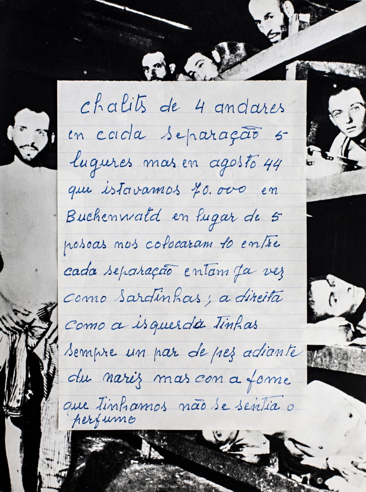 Em cima da fotografia do campo de concentração de Buchenwald - Documentos manuscritos por Luiz Ferreira, português que esteve neste campo de concentração, sobre condições nos campos.