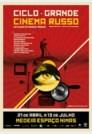 Ciclo Grande Cinema Russo - Do Mudo à Perestroika