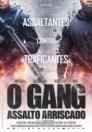 O Gang - Assalto Arriscado