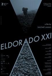 Eldorado XXI – Trailer e Sinopse