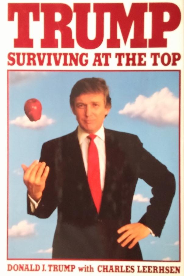 Trump: Surviving at the Top, Donald J. Trumpcom Charles Leerhsen (Random House, 1990)